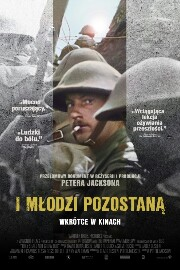 I młodzi pozostaną / They Shall Not Grow Old (2018)