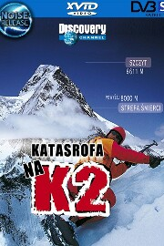 Katastrofa na K2 / Disaster on K2 (2009)